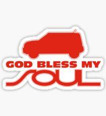 God Bless My Soul Sticker