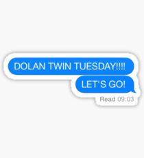 Dolan Twins Tuesday Sticker