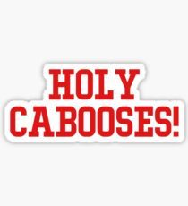 holy cabooses! Sticker