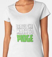 """""""Leave the math to Pidge"""" - Keith - Klance - Voltron Women's Premium T-Shirt"""