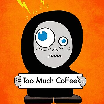 Orange Funny Too Much Coffee by azzza