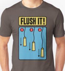 Flush it T-Shirt