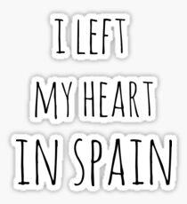I left my heart in spain Sticker