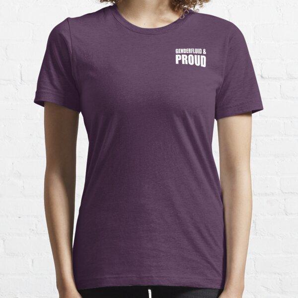 Genderfluid & Proud Essential T-Shirt