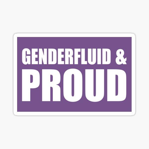 Genderfluid & Proud Sticker Sticker