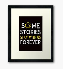 Some Stories Stay With Us Forever - Detective Style Framed Print