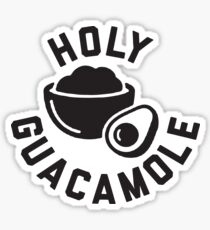Holy Guacamole - GUAC AND ROLL! Sticker