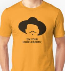 Tombstone: I'm Your Huckleberry 2 T-Shirt