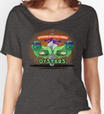 Oysters In A Half Shell Women's Relaxed Fit T-Shirt