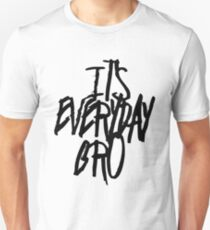Jake Paul its everyday Bro White T-Shirt