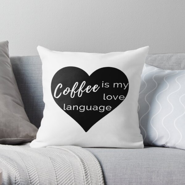 Coffee is my Love Language - Black Heart Throw Pillow Throw Pillow