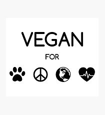 Vegan for all! (schwarz) Photographic Print