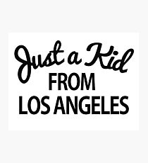 Just a kid from Los Angeles LA Photographic Print