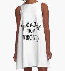 Just a kid from Toronto A-Line Dress