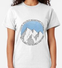 Always Stay Humble and Kind Mountains Classic T-Shirt