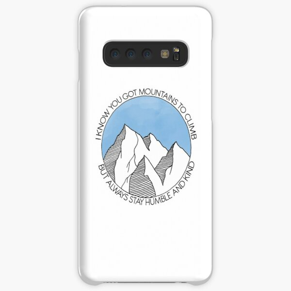 Always Stay Humble and Kind Mountains Samsung Galaxy Snap Case