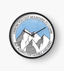 Bleibe immer bescheiden und freundlich Berge Uhr