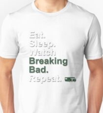 Eat, Sleep, Watch Breaking Bad, Repeat {FULL} T-Shirt