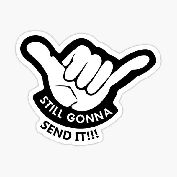 Just Gonna Send It Sticker Just Gonna Send It Sticker Dirt Bike Snowmobile Jump Guy