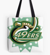 Home of the 49ers Tote Bag