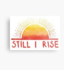Still I Rise Sunrise Metal Print