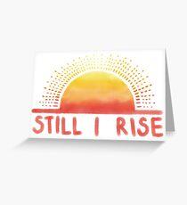 Immer noch erhebe ich Sonnenaufgang Grußkarte