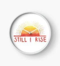 Immer noch erhebe ich Sonnenaufgang Uhr