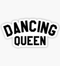 Dancing Queen sticker Sticker