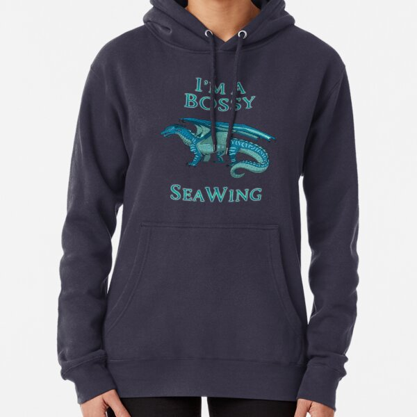 I'm a Bossy SeaWing Pullover Hoodie