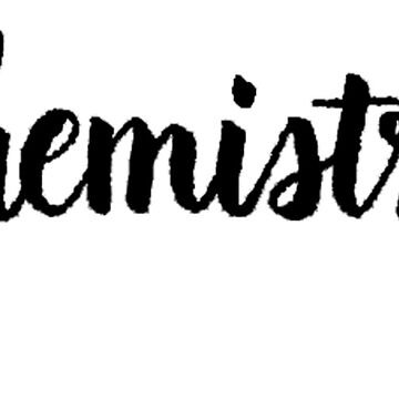 Chemistry Calligraphy by the-bangs