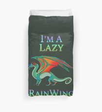 I'm a Lazy RainWing Duvet Cover