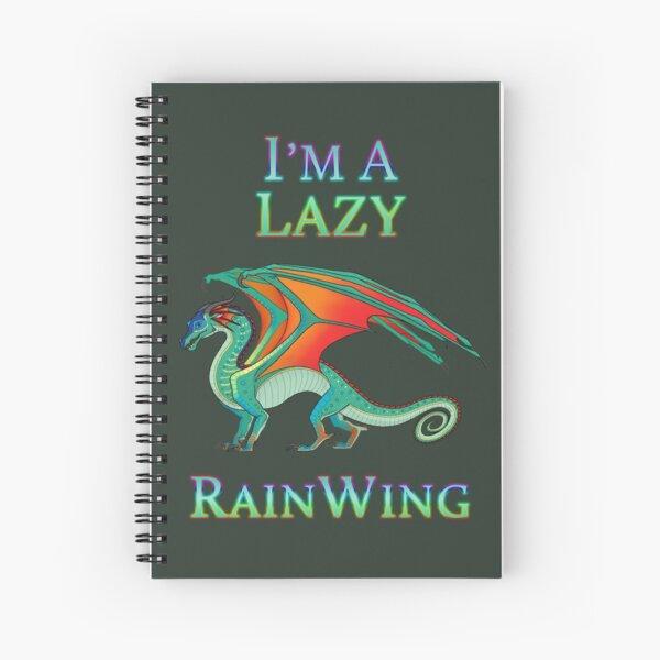 I'm a Lazy RainWing Spiral Notebook