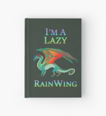 I'm a Lazy RainWing Hardcover Journal
