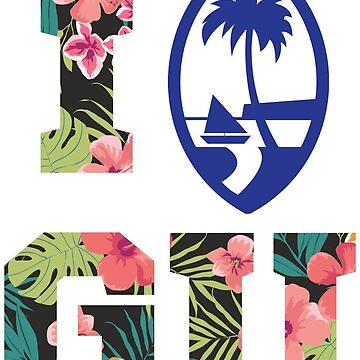 I HEART GUAM - FLORAL by personalitee