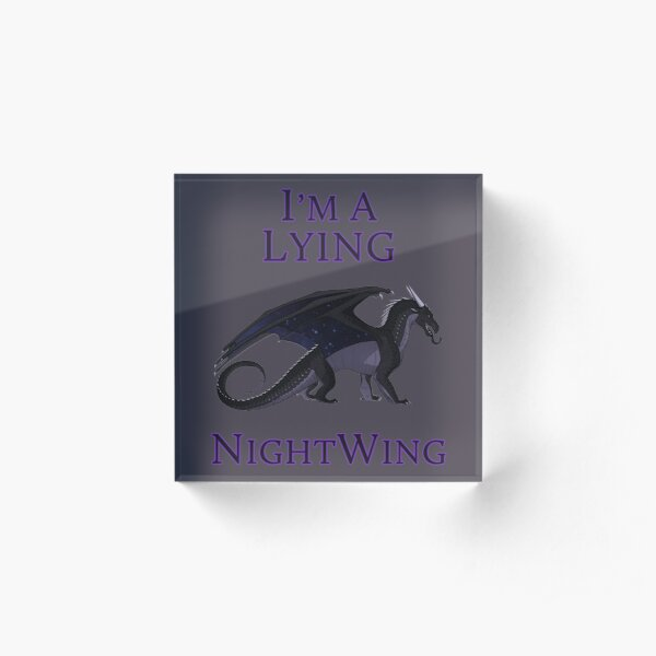 I'm a Lying NightWing Acrylic Block