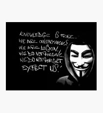 Anonymous slogan Photographic Print