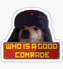 Wer ist ein guter Kamerad? Sticker
