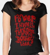 Power. I Have It. They Don't. This Bothers Them. Women's Fitted Scoop T-Shirt