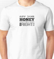 Honey Dicking T-Shirt