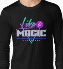 Like a Magic (Black Background) Long Sleeve T-Shirt