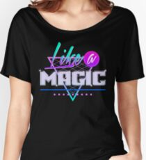 Like a Magic (Black Background) Women's Relaxed Fit T-Shirt
