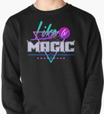 Like a Magic (Black Background) Pullover