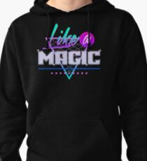 Like a Magic (Black Background) Pullover Hoodie