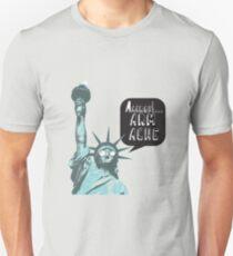 Liberty arm ache Unisex T-Shirt