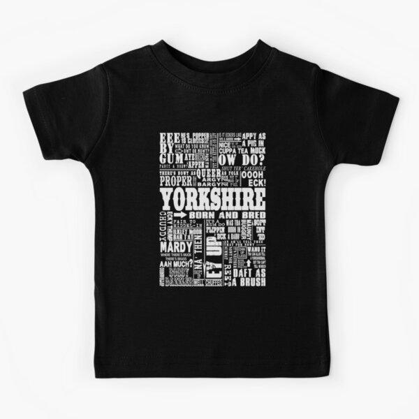 YORKSHIRE SAYINGS Kids T-Shirt