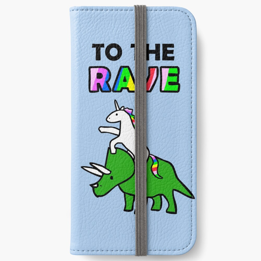 To The Rave! (Unicorn Riding Triceratops) iPhone Wallet