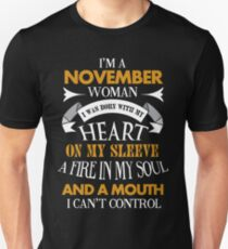 I'm a November woman I was born with my heart T-Shirt