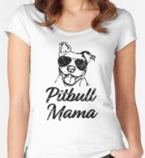 Pitbull Mama Funny Pit Bull Mom Shirt Women's Fitted Scoop T-Shirt