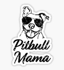 Pitbull Mama Funny Pit Bull Mom Shirt Sticker