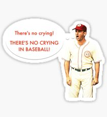 No Crying In Baseball Sticker